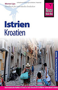 "Reise Know-How Reisehandbuch ""Istrien"""